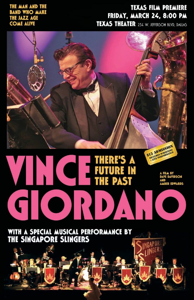 Vince Giordano; Texas Theatre; Dallas; Singapore Slingers; There's A Future in the past